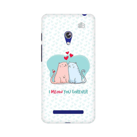 Meow You Forever Asus Zenfone 5 Phone Cover