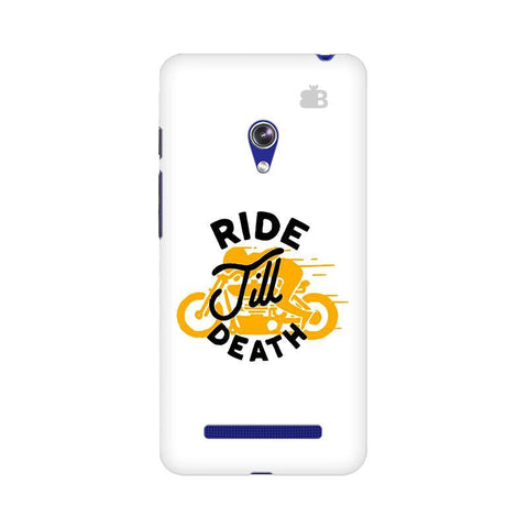 Ride Till Death Asus Zenfone 5 Phone Cover