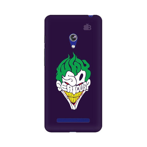 Why So Serious Asus Zenfone 5 Phone Cover