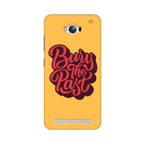 Bury the Past Asus Zenfone Max Phone Cover