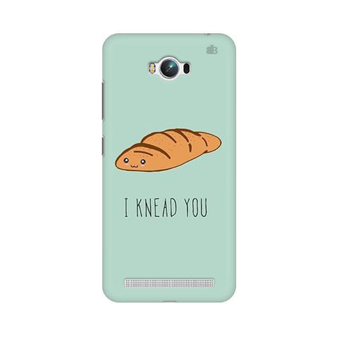 Knead You Asus Zenfone Max Phone Cover