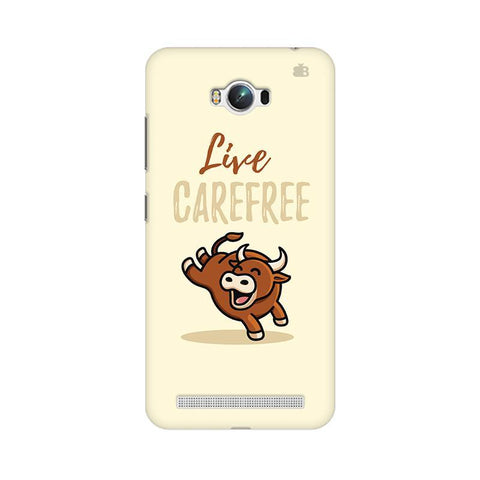 Live Carefree Asus Zenfone Max Phone Cover