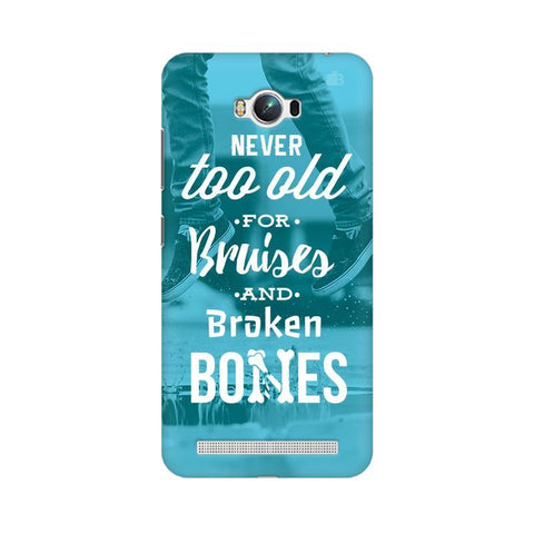 Never Too Old Asus Zenfone Max Phone Cover