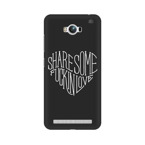 Share Some F'ing Love Asus Zenfone Max Phone Cover