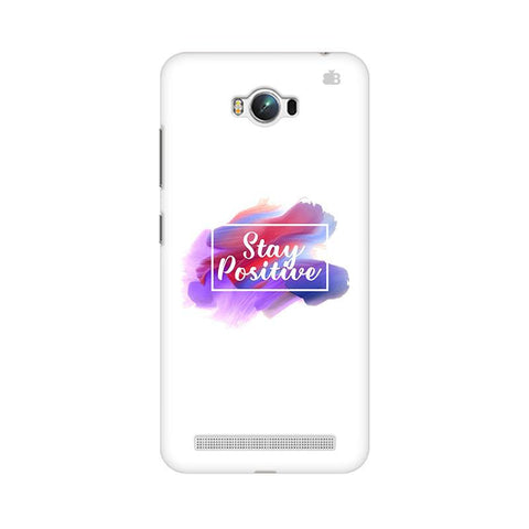 Stay Positive Asus Zenfone Max Phone Cover