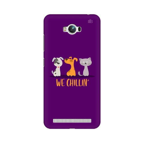 We Chillin Asus Zenfone Max Phone Cover