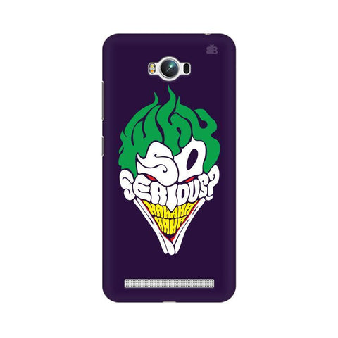 Why So Serious Asus Zenfone Max Phone Cover