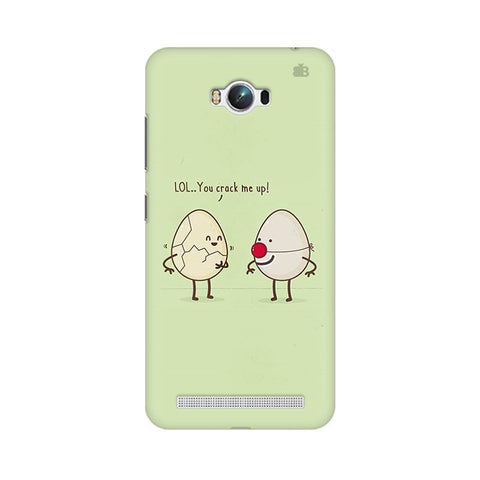 You Crack me up Asus Zenfone Max Phone Cover