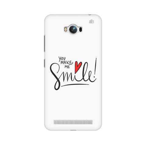 You make me Smile Asus Zenfone Max Phone Cover