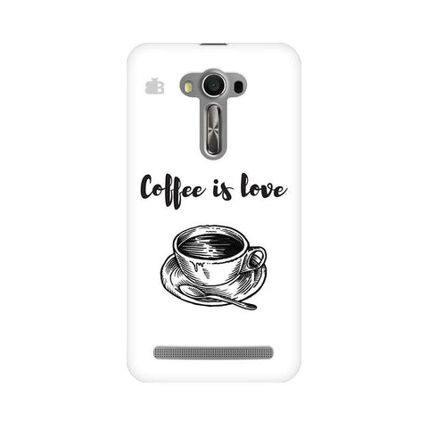 Coffee is Love Asus Zenfone Selfie Phone Cover