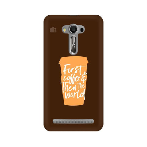 First Coffee Asus Zenfone Selfie Phone Cover