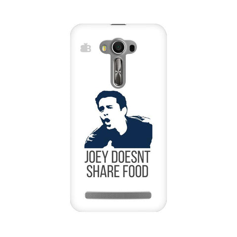 Joey doesnt share food Asus Zenfone Selfie Phone Cover