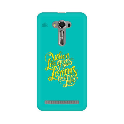 Life gives Lemons Asus Zenfone Selfie Phone Cover