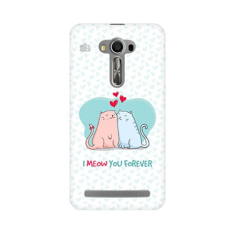 Meow You Forever Asus Zenfone Selfie Phone Cover