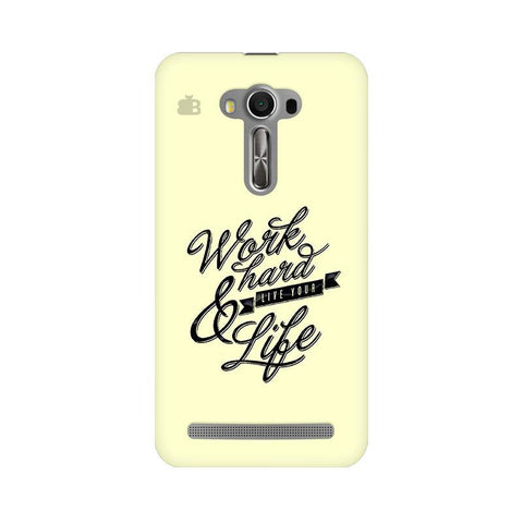 Work Hard Asus Zenfone Selfie Phone Cover