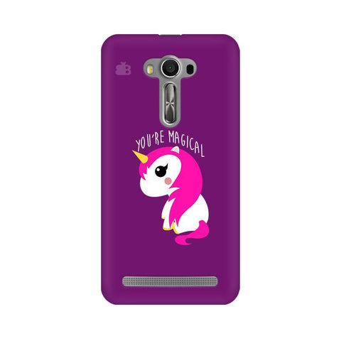 You're Magical Asus Zenfone Selfie Phone Cover