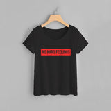 No Hard Feelings Women Tee