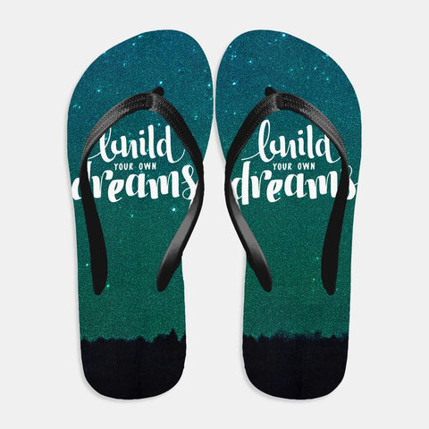 Build your own Dreams Flip Flop
