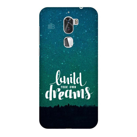 Build your own Dreams Coolpad Cool 1 Phone Cover