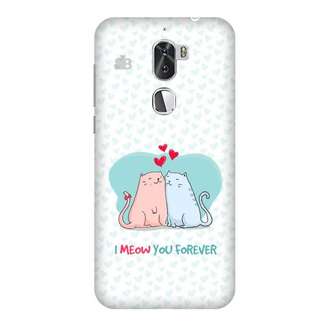 Meow You Forever Coolpad Cool 1 Phone Cover