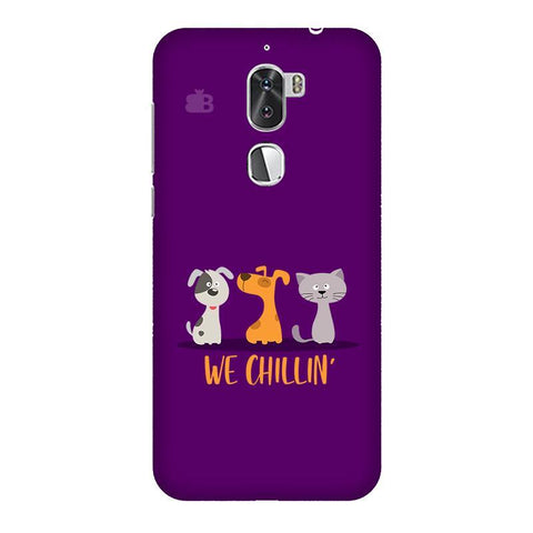 We Chillin Coolpad Cool 1 Phone Cover