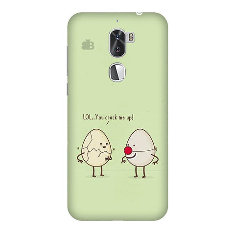 You Crack me up Coolpad Cool 1 Phone Cover
