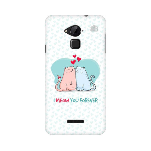 Meow You Forever Coolpad Note 3 Phone Cover