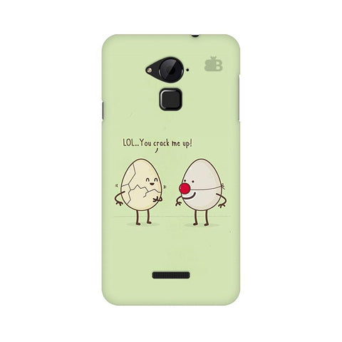You Crack me up Coolpad Note 3 Phone Cover