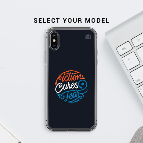 Action Cures Fear Soft Phone Cover