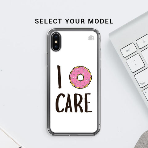 I Donut Care Soft Phone Cover