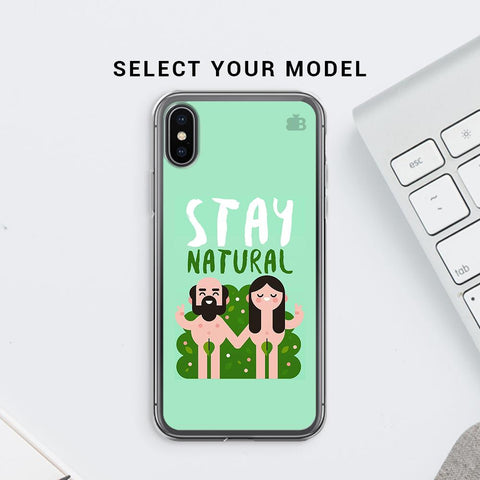 Stay Natural Soft Phone Cover
