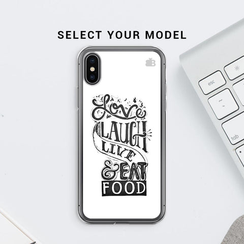 Live Laugh & Eat Food Soft Phone Cover