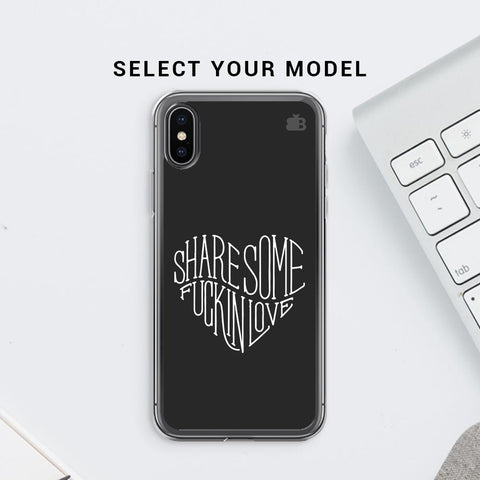 Share Some F'ing Love Soft Phone Cover