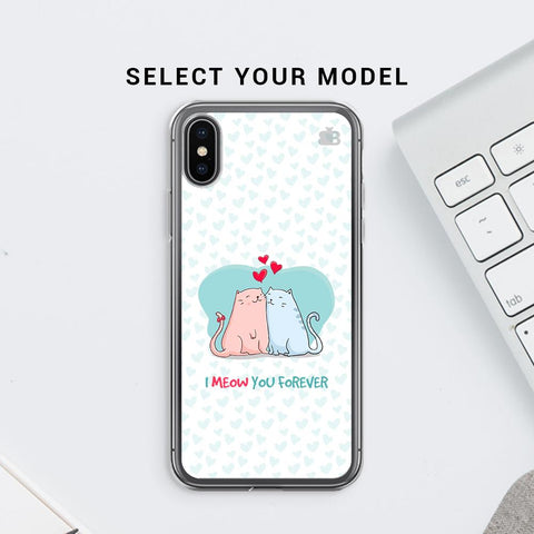 Meow You Forever Soft Phone Cover