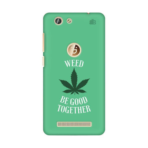 Weed be good Together Gionee F103 Pro Phone Cover