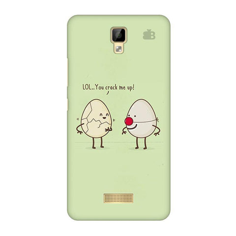 You Crack me up Gionee P7 Phone Cover
