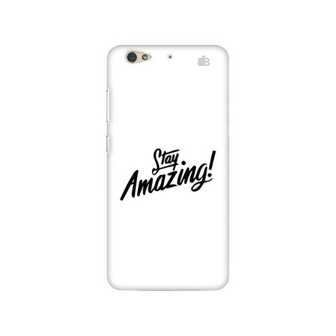 Stay Amazing Gionee S6 Phone Cover