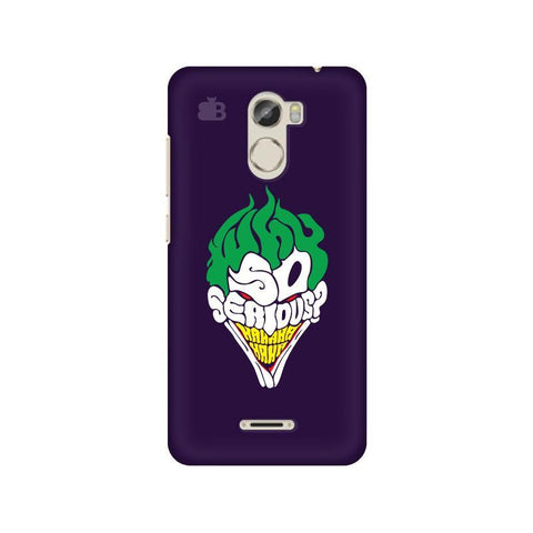 Why So Serious Gionee X1 Phone Cover