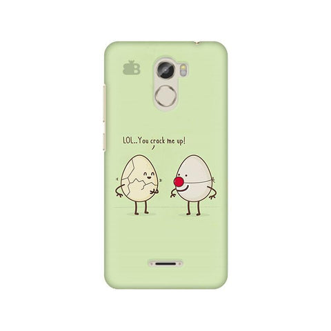 You Crack me up Gionee X1 Phone Cover