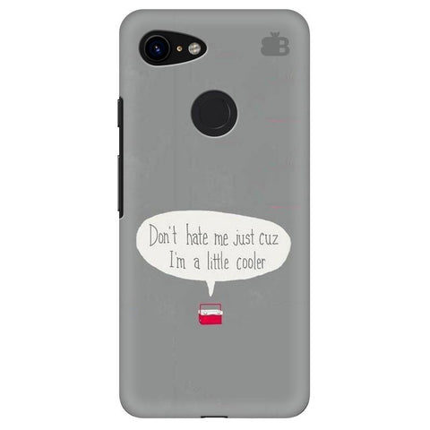 Little Cooler Google Pixel 3 Cover