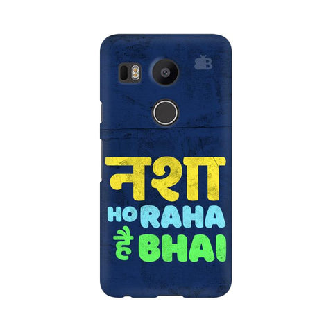 Nasha Bhai Google Nexus 5X Cover