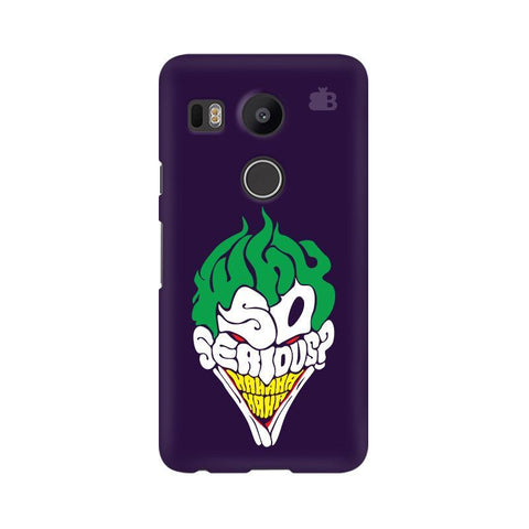 Why So Serious Google Nexus 5X Phone Cover