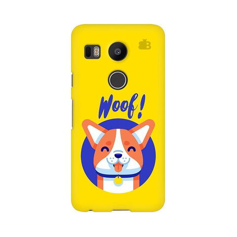 Woof Google Nexus 5X Phone Cover