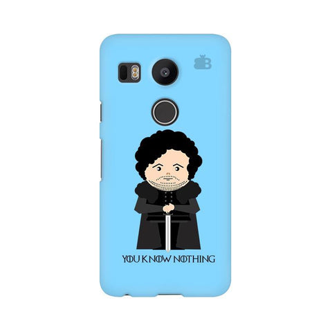 You Know Nothing Google Nexus 5X Phone Cover