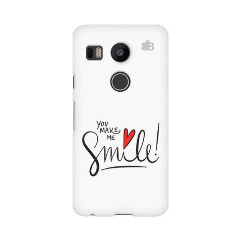 You make me Smile Google Nexus 5X Phone Cover