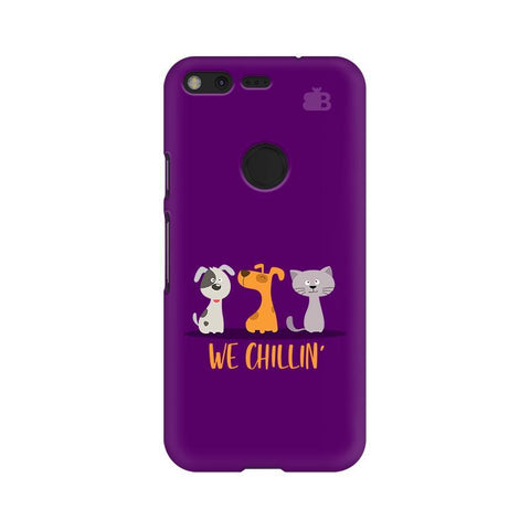 We Chillin Google Pixel Phone Cover