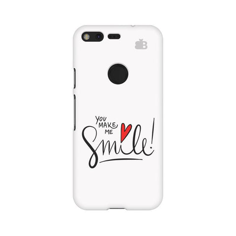 You make me Smile Google Pixel Phone Cover