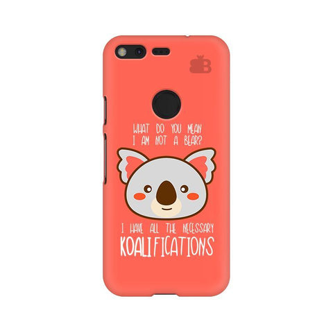 Koalifications Google Pixel XL Phone Cover