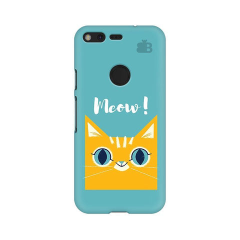 Meow Google Pixel XL Phone Cover