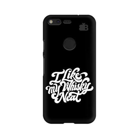 Whiskey Neat Google Pixel XL Phone Cover